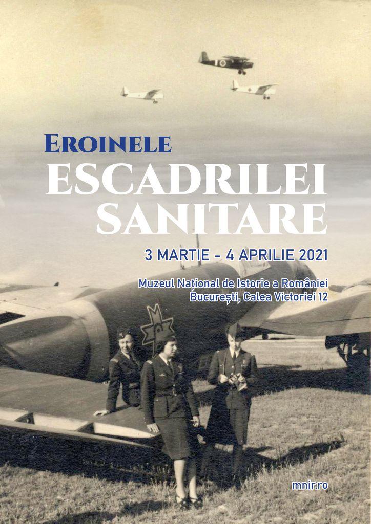 Afiș_Eroinele Escadrilei Sanitare_MNIR