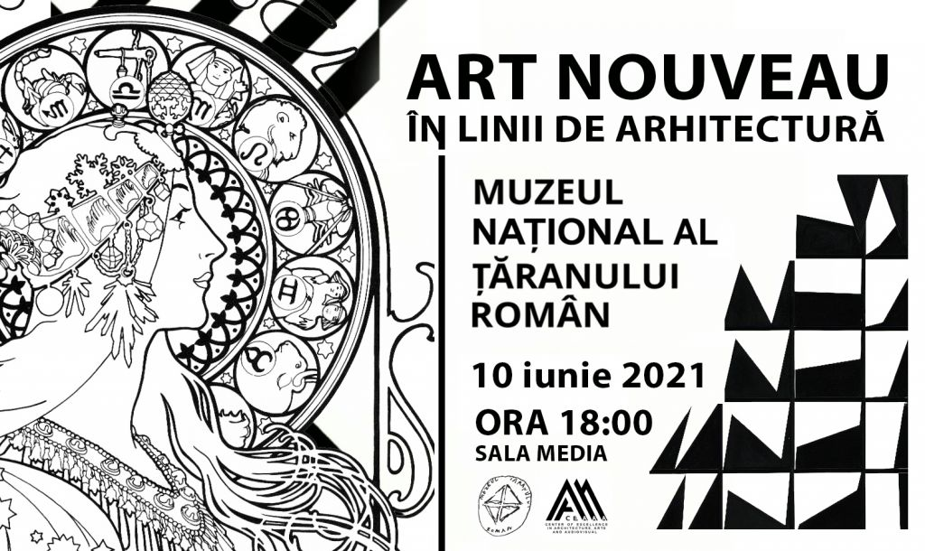 Afis ART NOUVEAU ÎN LINII DE ARHITECTURĂ 2021