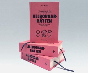 allborgarratten-the-right-to-the-city-as-a-swedish-tradition