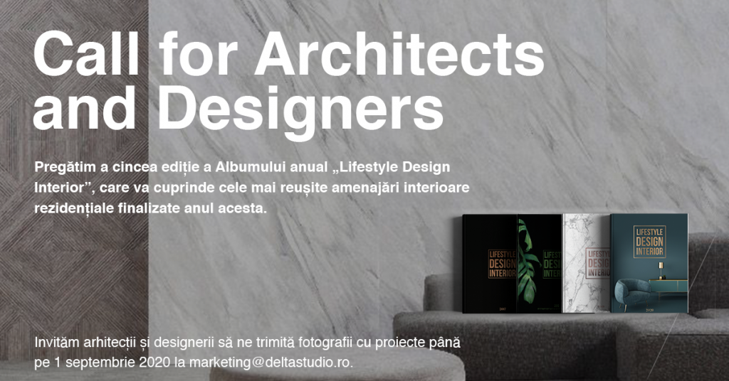 "Call for Architects and Designers – Delta Studio pregătește Albumul ""Lifestyle Design Interior"" 2021"