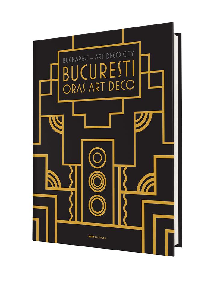 București – Oraș Art Deco (reeditare)