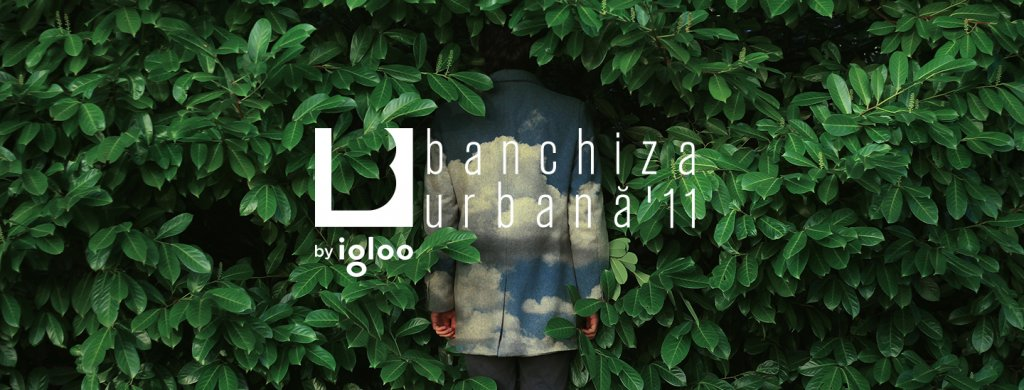 De gust bun/toamnă 2018: Banchiza Urbană 11