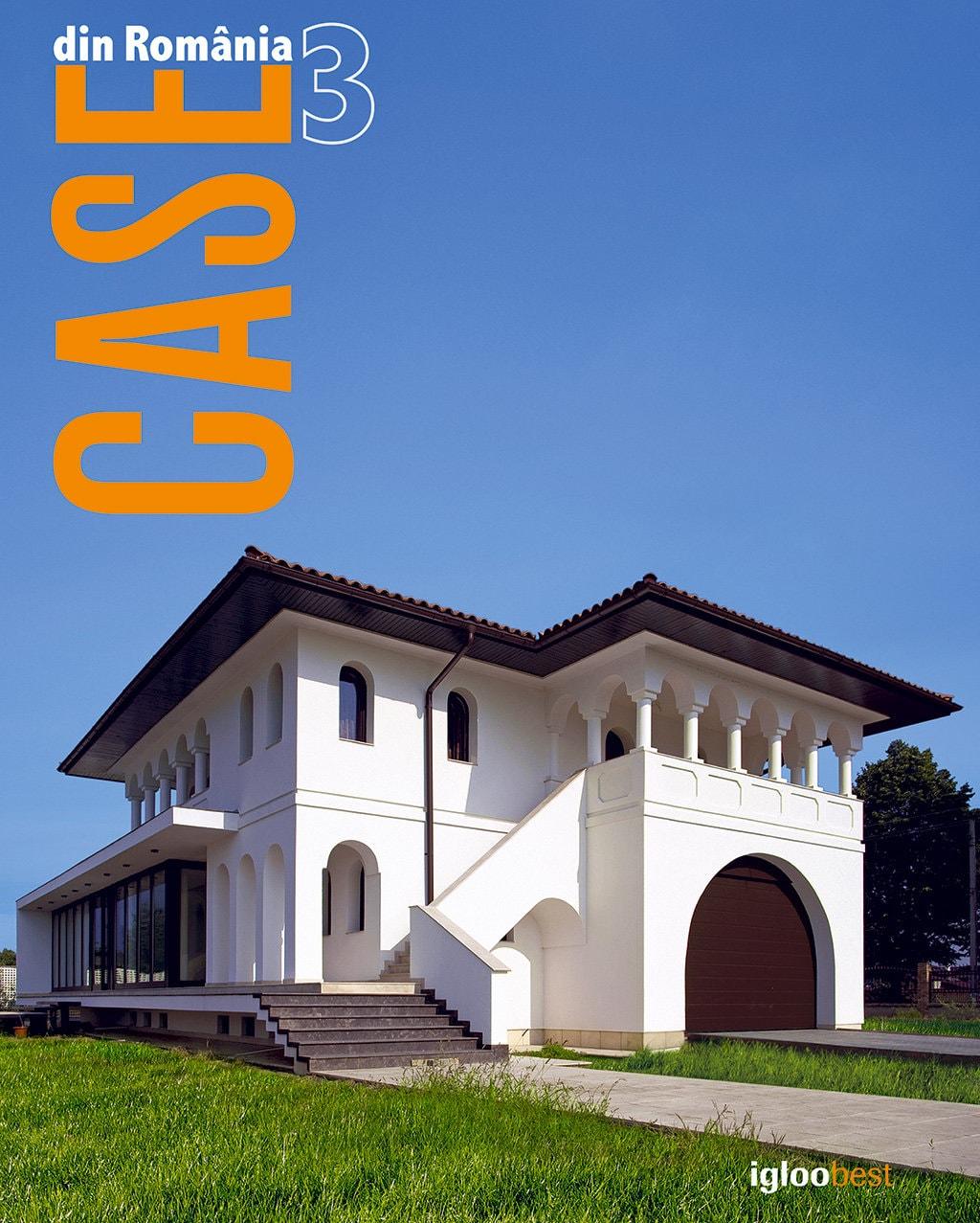 igloomedia prezintă: Case din România volumul 3