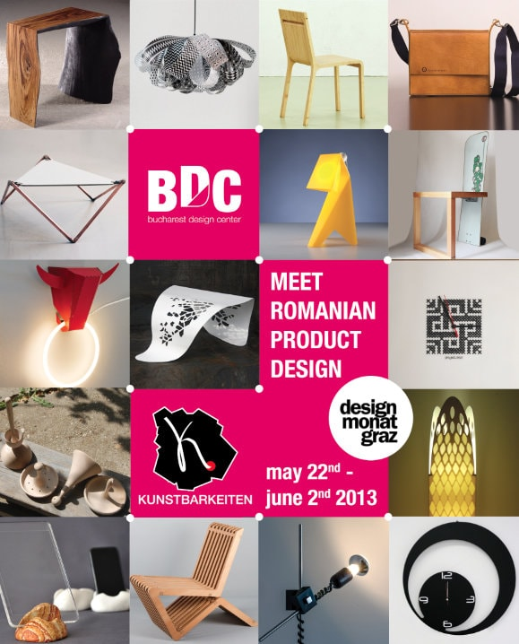 "BUCHAREST DESIGN CENTER prezinta: ""Design romanesc de produs: Punte intre culturi"" in cadrul Graz Design Month"