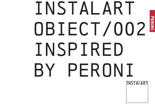 Votează proiectele care vor merge la Romanian Design Week, în cadrul INSTALART/Obiect/002. Inspired by Peroni